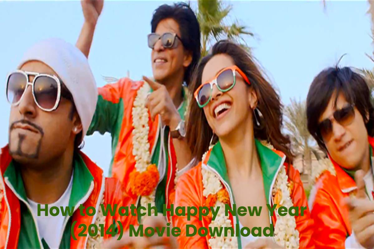 How to Watch Happy New Year (2014) Movie Download