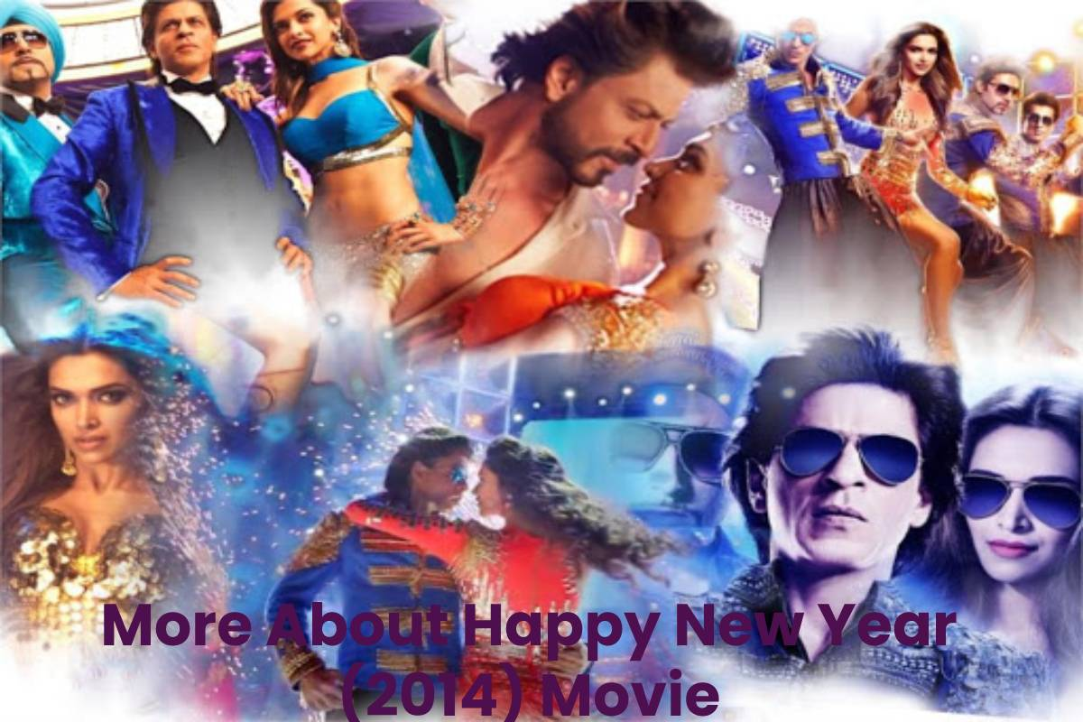 More About Happy New Year (2014) Movie