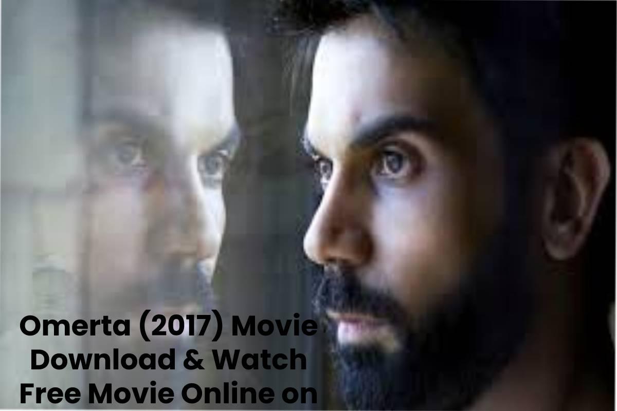 Omerta (2017) Movie Download & Watch Free Movie Online on Torrent Sites