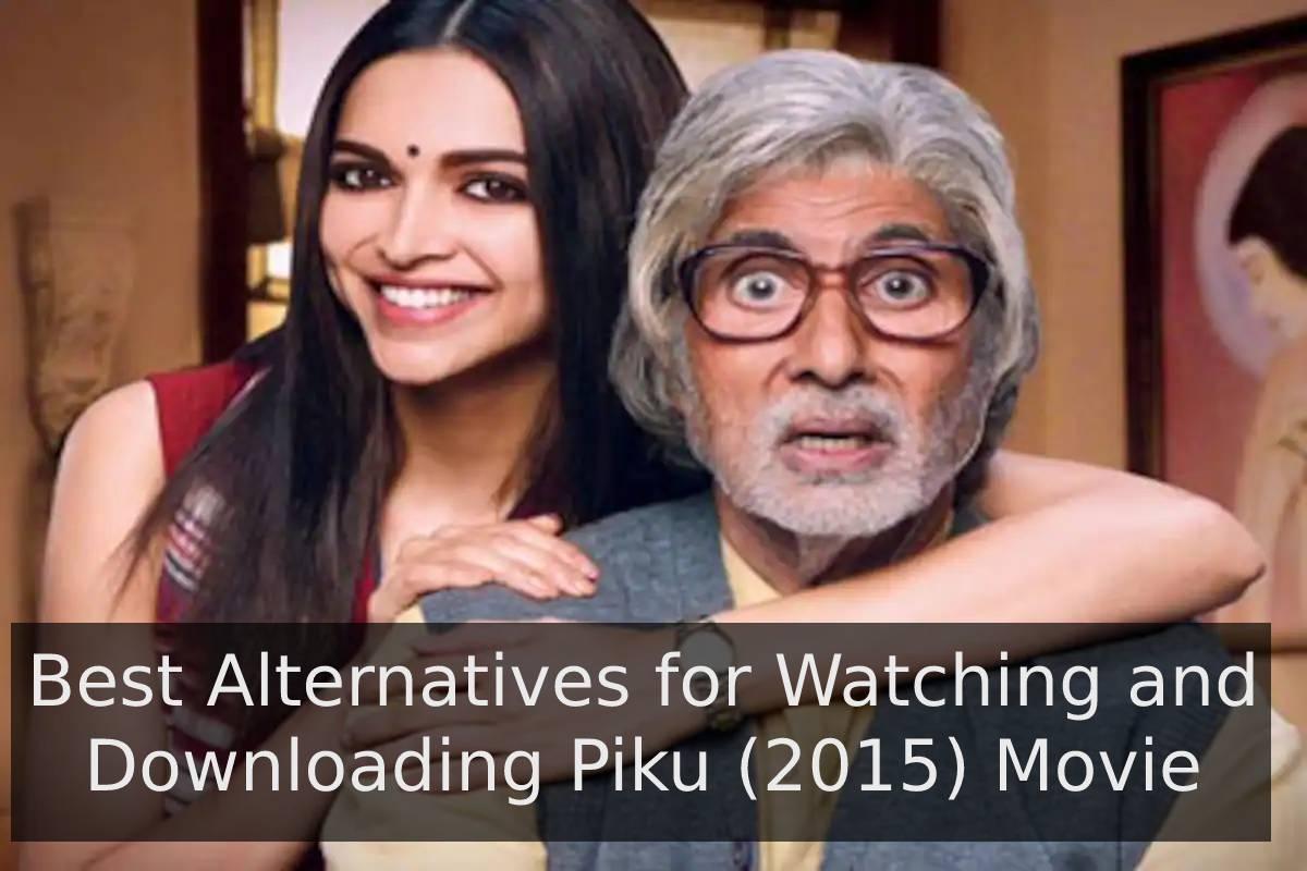 Piku Movie Download
