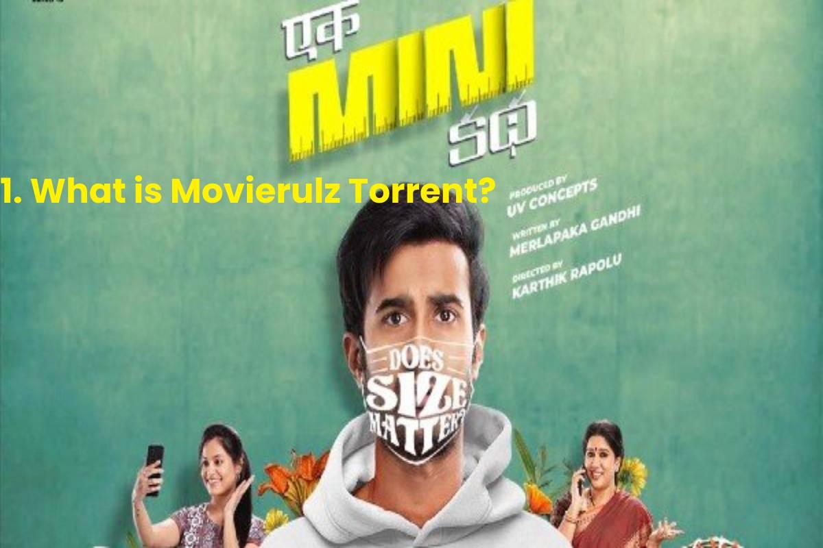 1. What is Movierulz Torrent?