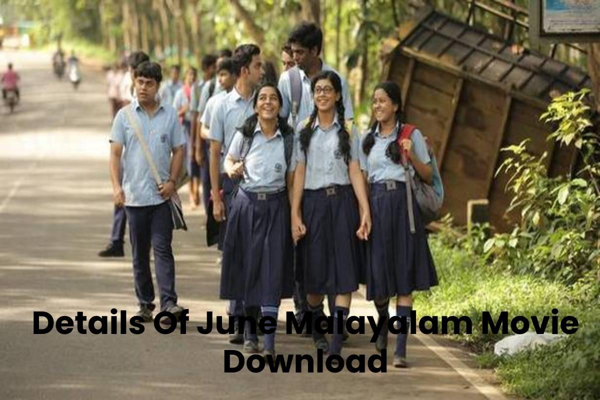 Details Of June Malayalam Movie Download