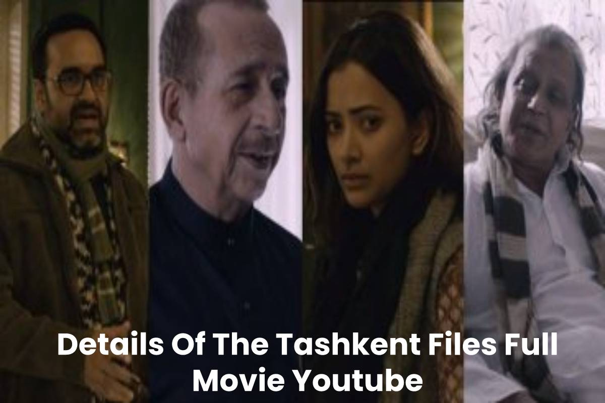 Details Of The Tashkent Files Full Movie Youtube