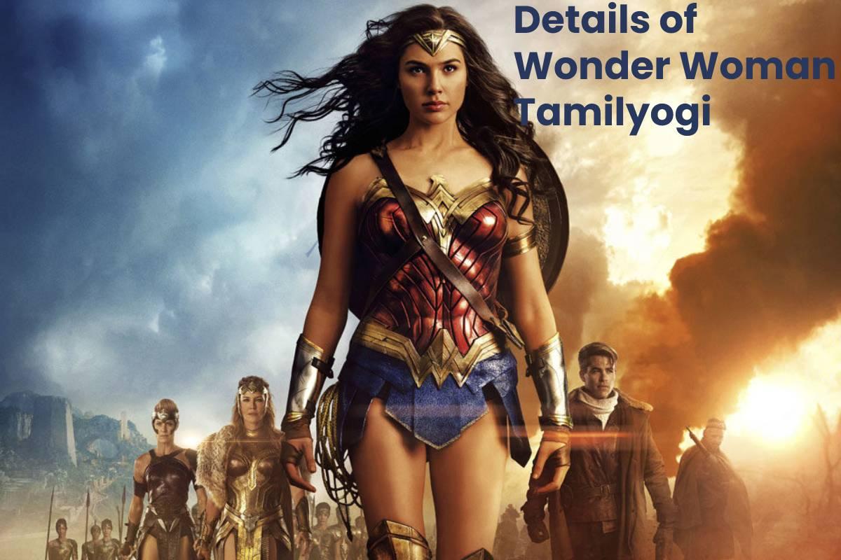 Details of Wonder Woman Tamilyogi