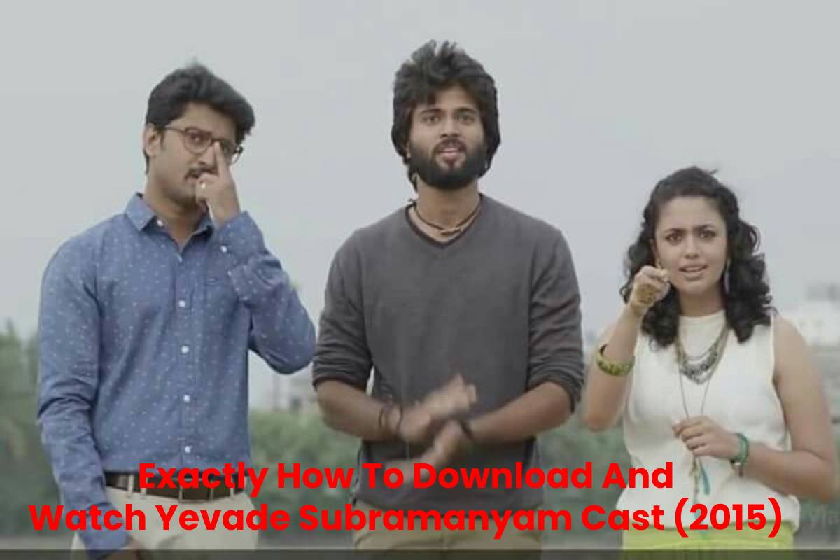 Exactly How To Download And Watch Yevade Subramanyam Cast (2015)