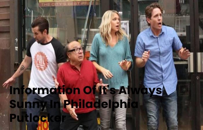 Information Of It's Always Sunny In Philadelphia Putlocker