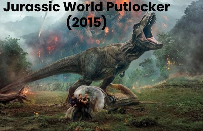 Jurassic World Putlocker (2015)