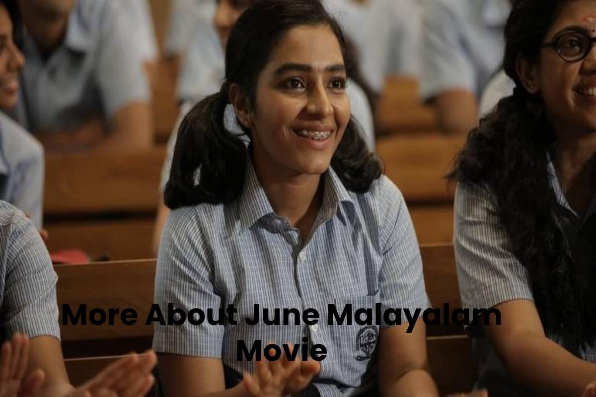 More About June Malayalam Movie