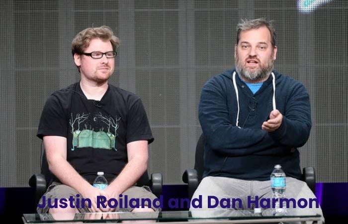 Justin Roiland and Dan Harmon