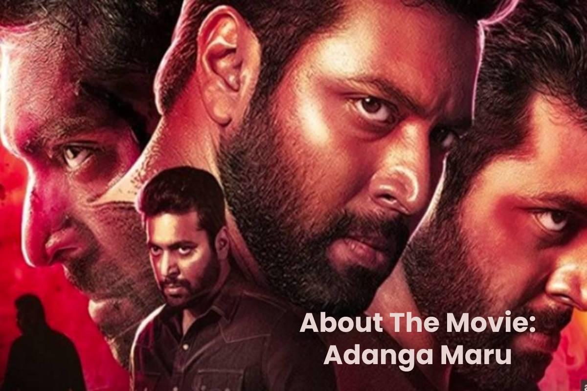 About The Movie: Adanga Maru