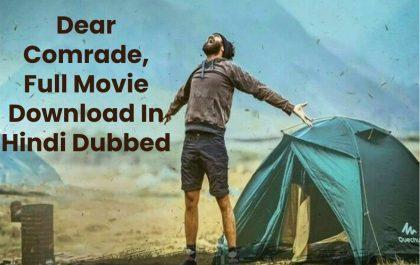 Dear Comrade, Full Movie Download In Hindi Dubbed