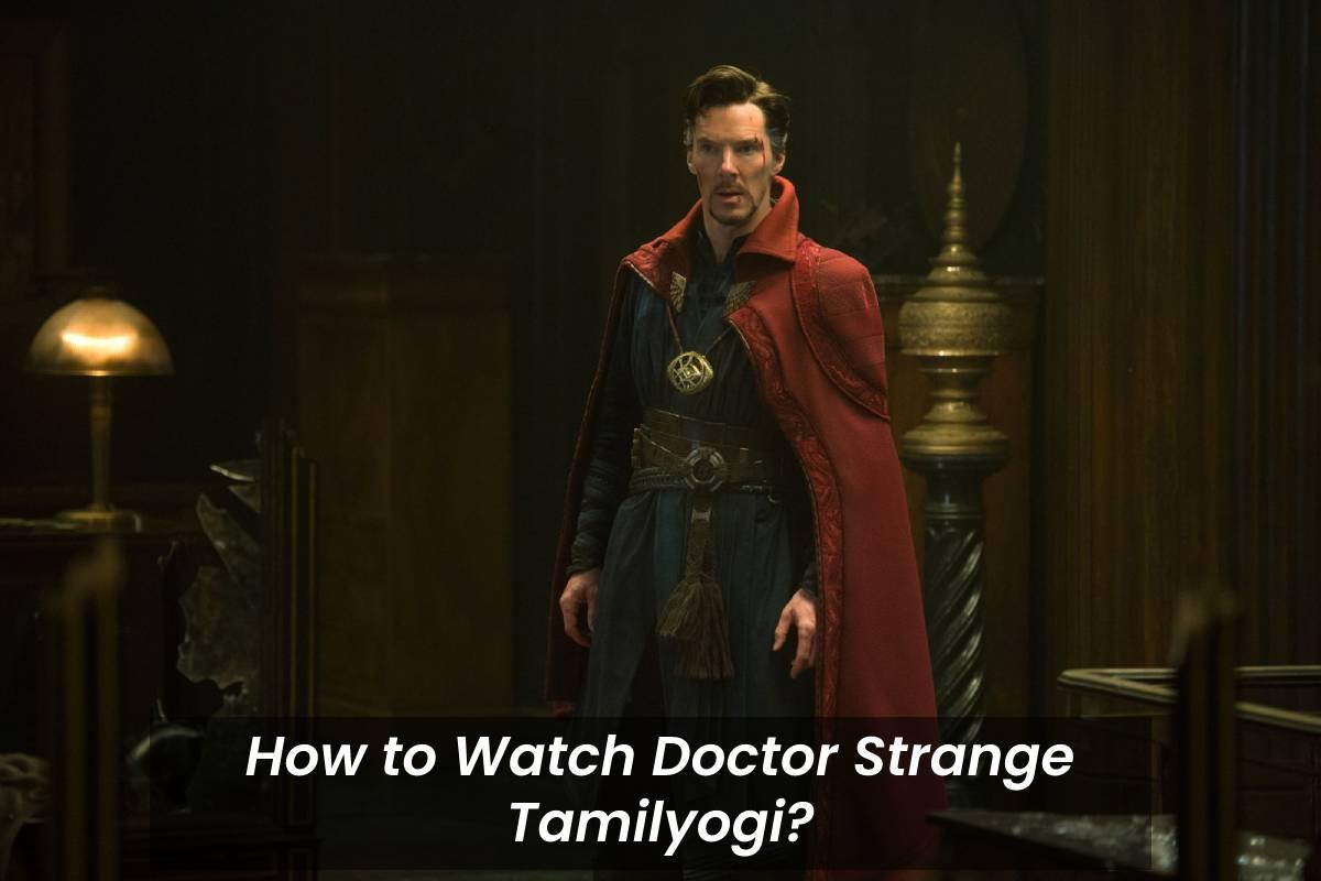Doctor Strange Tamilyogi