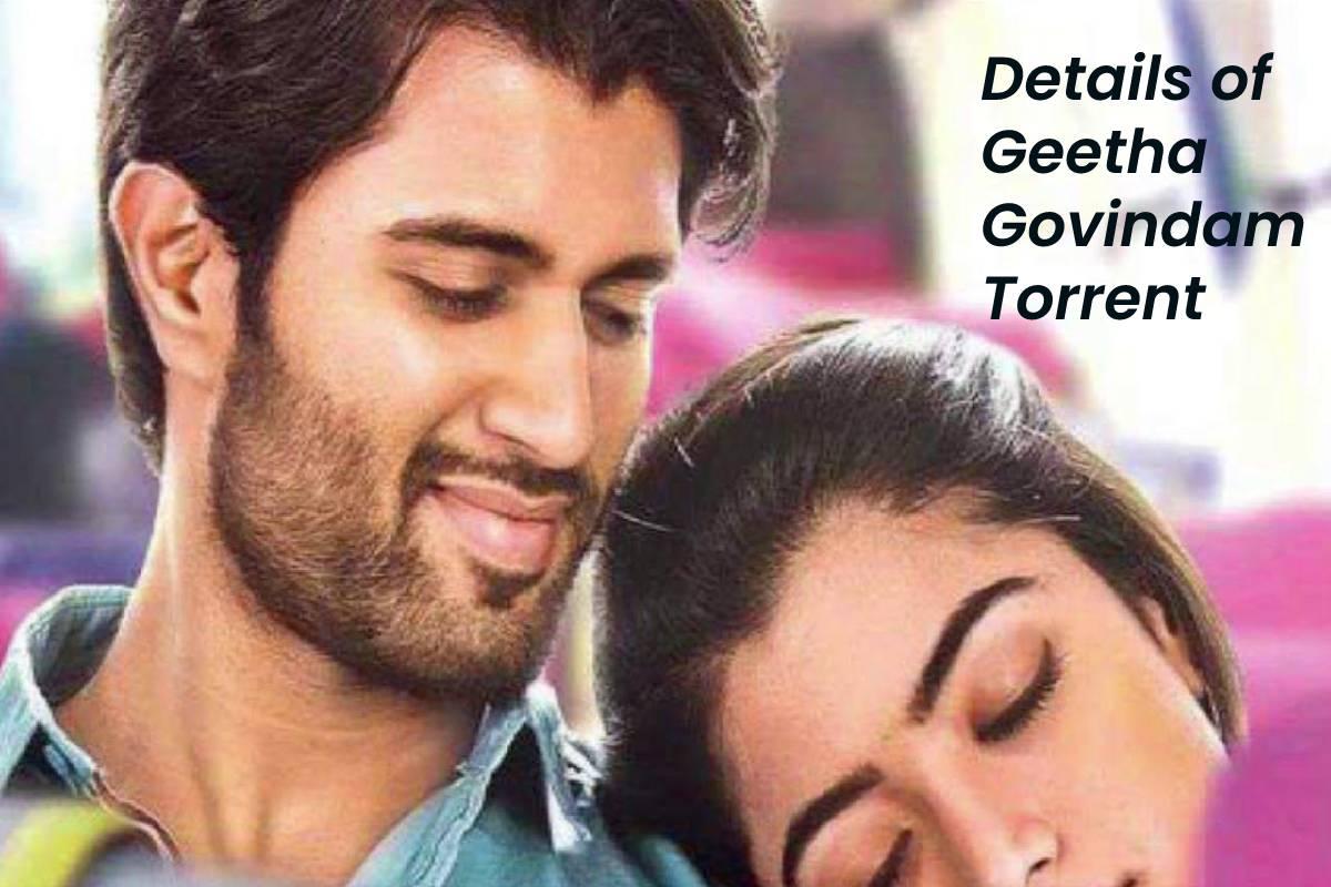 Details of Geetha Govindam Torrent