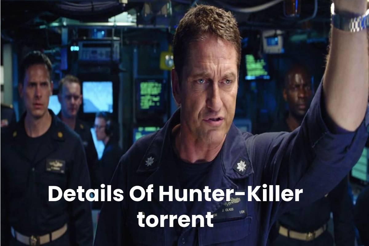 Hunter Killer Torrent