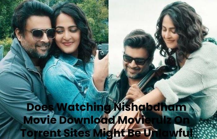 Does Watching Nishabdham Movie Download Movierulz On Torrent Sites Might Be Unlawful
