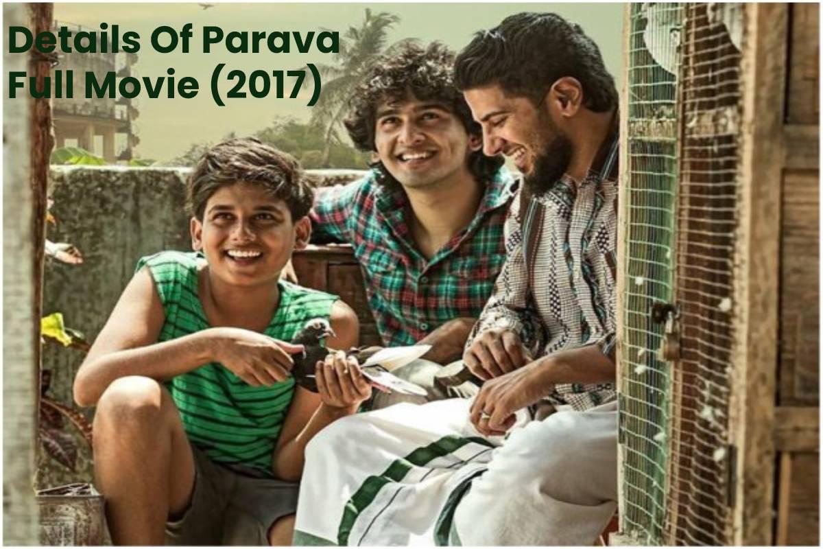 Details Of Parava Full Movie (2017)