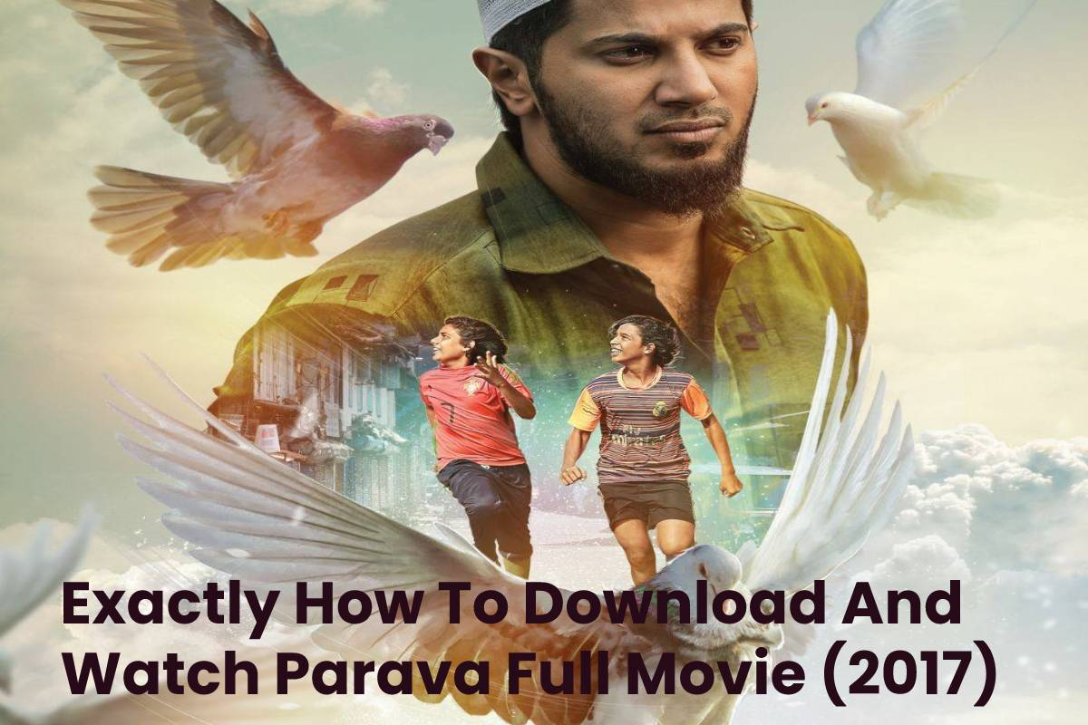 Exactly How To Download And Watch Parava Full Movie (2017)