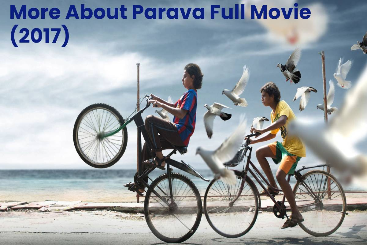 More About Parava Full Movie (2017)