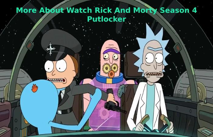 More About Watch Rick And Morty Season 4 Putlocker