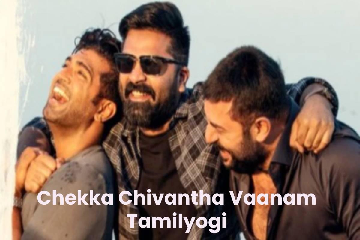Chekka Chivantha Vaanam Tamilyogi
