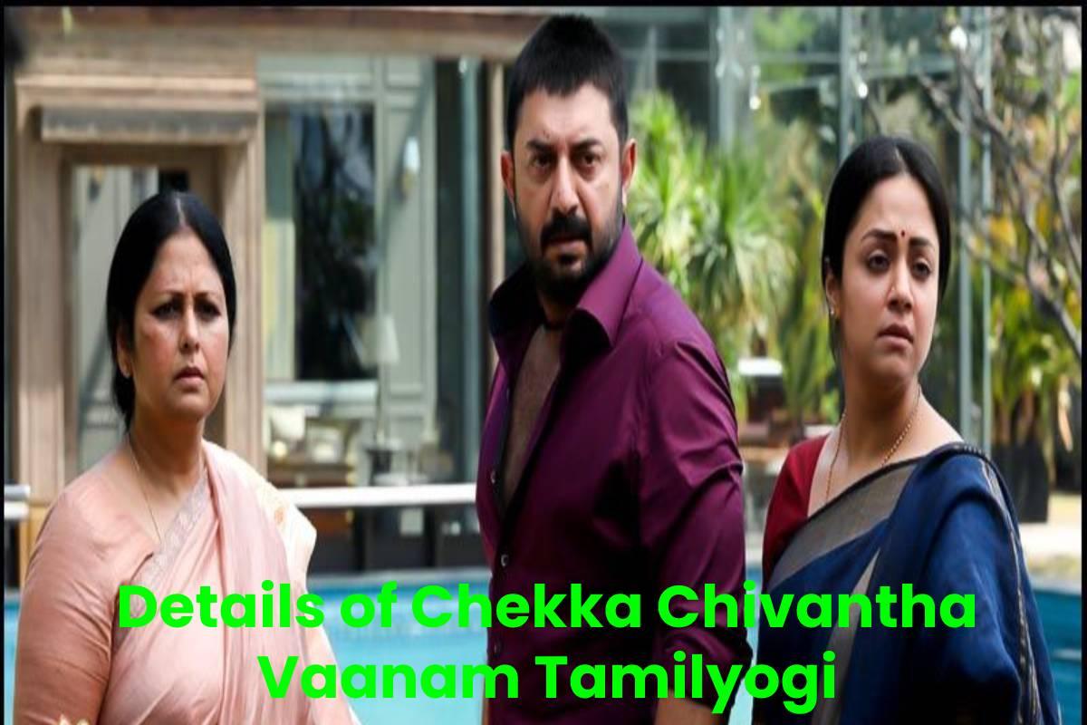 Details of Chekka Chivantha Vaanam Tamilyogi