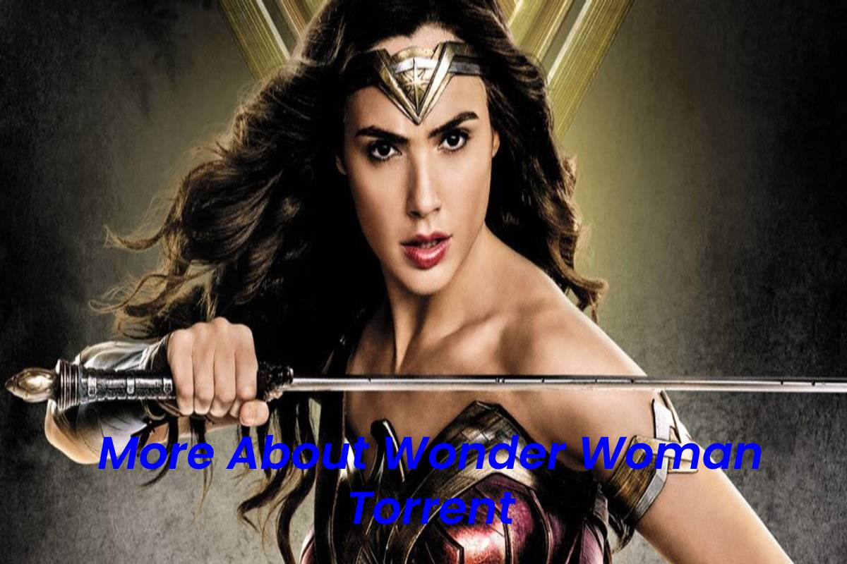 More About Wonder Woman Torrent